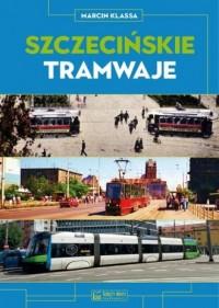 Szczecińskie tramwaje - okładka książki