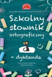 Szkolny słownik ortograficzny (+ dyktanda) - okładka książki