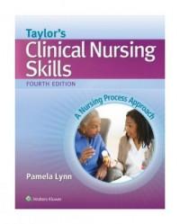 Taylors Clinical Nursing Skills 4e. A Nursing Process Approach - okładka książki
