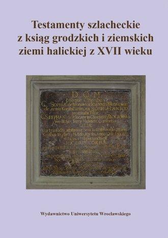 Testamenty szlacheckie z ksiąg - okładka książki