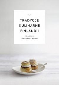 Tradycje kulinarne Finlandii - okładka książki