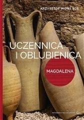 Uczennica i oblubienica. Magdalena - okładka książki