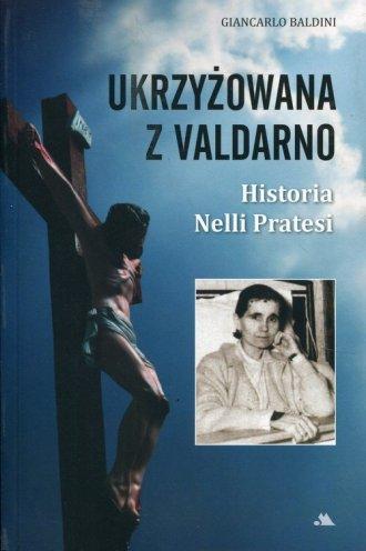 Ukrzyżowana z Valdarno. Historia - okładka książki