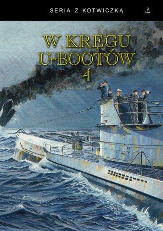 W kręgu u-bootów 4 - okładka książki