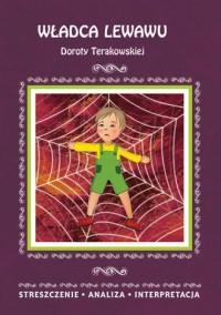 Władca Lewawu Doroty Terakowskiej. Streszczenie analiza, interpretacja - okładka książki