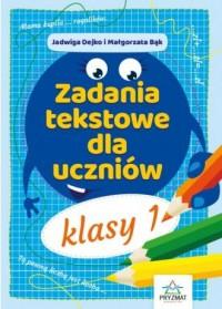 Zadania tekstowe dla uczniów. Klasa 1 - okładka podręcznika
