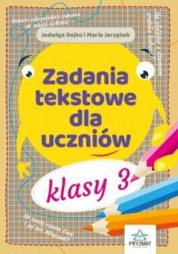 Zadania tekstowe dla uczniów. Klasa 3 - okładka podręcznika