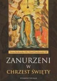 Zanurzeni w chrzest święty - Teresa Borkowska OPs - okładka książki