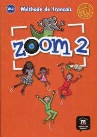 Zoom 2. Język francuski. Podręcznik - okładka podręcznika