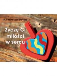 Życzę ci miłości w sercu. Perełki - okładka książki