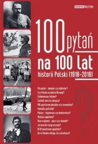 100 pytań na 100 lat historii Polski - okładka książki