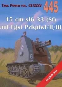 15 cm sIG 33 (Sf) auf Fgst... Tank Power 445 - okładka książki