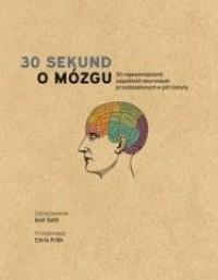 30 sekund. O mózgu - okładka książki