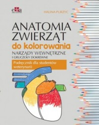 Anatomia zwierząt do kolorowania. Narządy wewnętrzne i gruczoły dokrewne - okładka książki