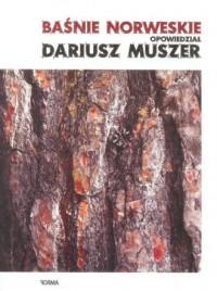 Baśnie norweskie opowiedział Dariusz Muszer - okładka książki