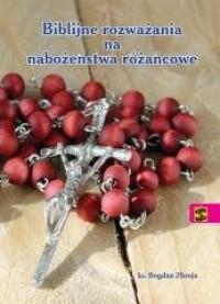 Biblijne rozważania na nabożeństwa różańcowe - okładka książki