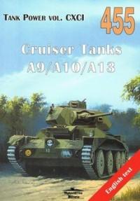 Cruiser Tanks A9/A10/A13. Tank Power vol. CXCI 455 - okładka książki