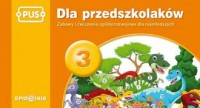 Dla przedszkolaków 3. Zabawy i ćwiczenia ogólnorozwojowe dla najmłodszych - okładka podręcznika