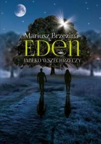 Eden. Jabłko wszechrzeczy - okładka książki