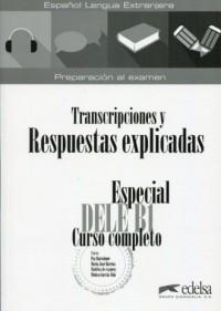 Especial DELE B1. Transcripciones y Respuestas explicadas - okładka podręcznika