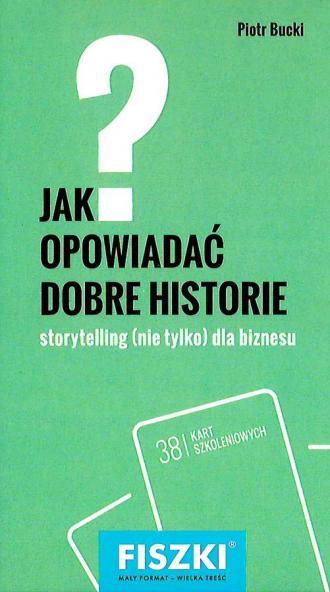 Fiszki jak opowiadać dobre historie - okładka książki