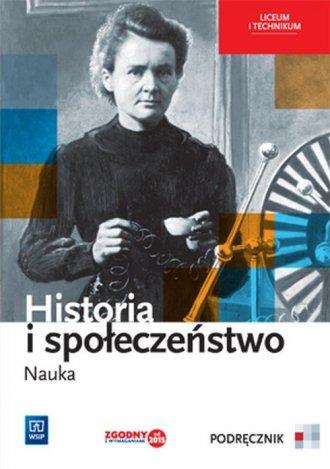 Historia i społeczeństwo. Nauka. - okładka podręcznika