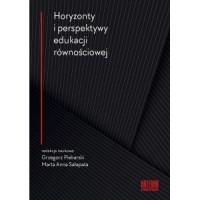 Horyzonty i perspektywy edukacji równościowej - okładka książki
