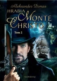 Hrabia Monte Christo. Tom 2 - okładka książki