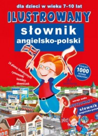 Ilustrowany Słownik Angielsko - Polski - okładka książki