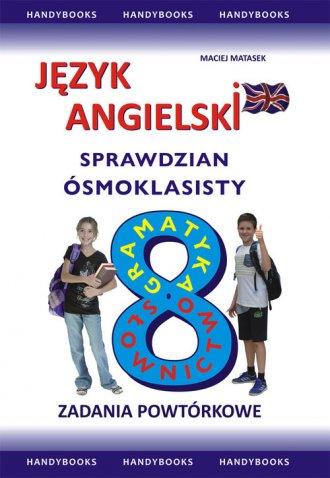 Język angielski. Sprawdzian Ósmoklasisty. - okładka podręcznika