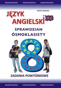 Język angielski. Sprawdzian Ósmoklasisty. Zadania Powtórkowe - okładka podręcznika