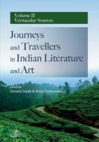 Journeys and Travellers in Indian Literature and Art Volume II Vernacular Sources - okładka książki