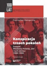 Konspiracja trzech pokoleń. Związek Młodzieży Polskiej - okładka książki