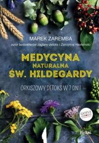 Medycyna naturalna Św.Hildegardy. Orkiszowy detoks w 7 dni - okładka książki