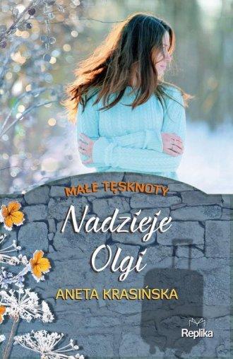Nadzieje Olgi. Małe tęsknoty - okładka książki
