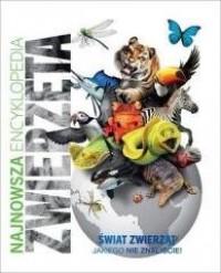 Najnowsza encyklopedia. Zwierzęta - okładka książki