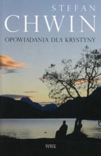 Opowiadania dla Krystyny - okładka książki