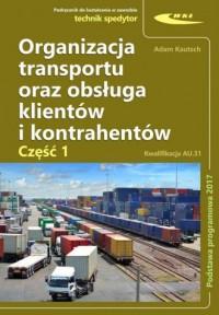 Organizacja transportu oraz obsługa klientów i kontrahentów cz. 1 - okładka podręcznika