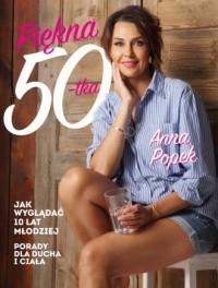 Piękna pięćdziesiątka. Jak wyglądać 10 lat młodziej - okładka książki