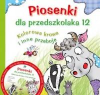 Piosenki dla przedszkolaka 12 (+ CD) - okładka książki
