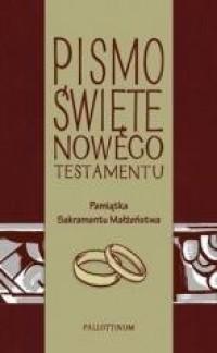 Pismo Świete - NT z ilustracjami (ślub) - okładka książki