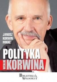 Polityka według Korwina - okładka książki