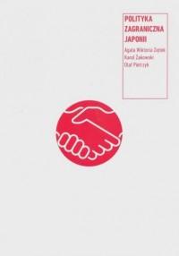 Polityka zagraniczna Japonii - okładka książki