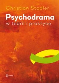 Psychodrama w teorii i praktyce - okładka książki