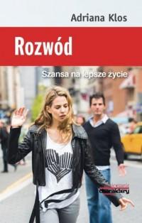 Rozwód. Szansa na lepsze życie - okładka książki