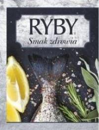 Ryby. Smak Zdrowia - okładka książki