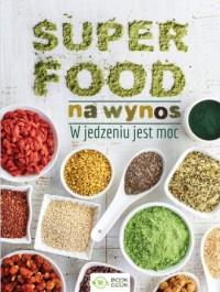 Superfood na wynos - okładka książki