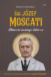 Św. Józef Moscati. Historia świętego lekarza - okładka książki