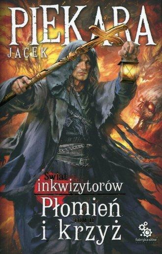 Świat Inkwizytorów. Płomień i krzyż. - okładka książki