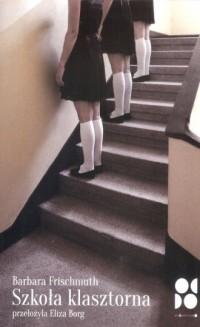 Szkoła klasztorna - okładka książki